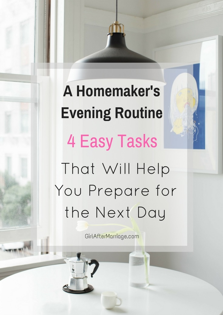 Homemaker's Evening Routine: 4 Easy Tasks That Will Help You Prepare for the Next Day