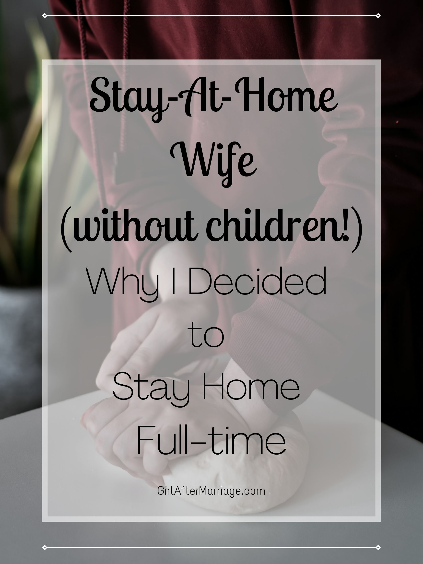 https://girlaftermarriage.com/stay-at-home-wife/ 