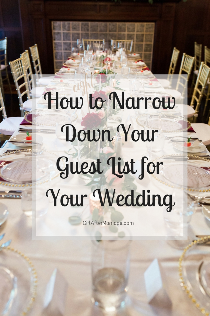 How to Narrow Down Your Guest List for Your Wedding
