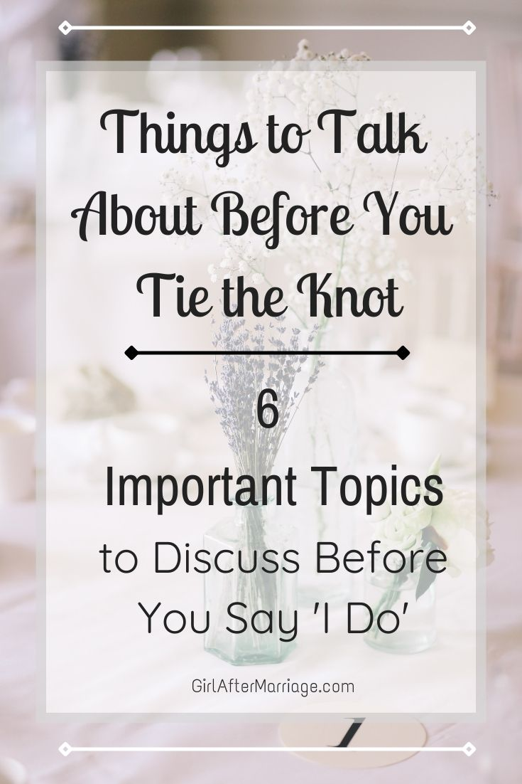 https://girlaftermarriage.com/things-to-talk-a…you-tie-the-knot/