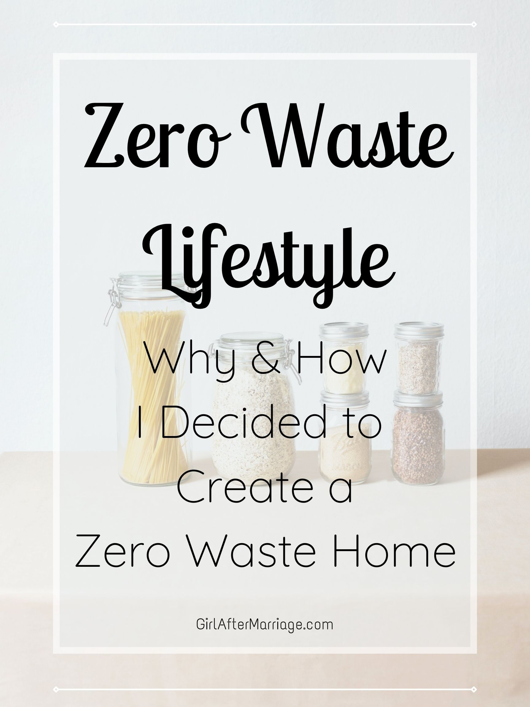 https://girlaftermarriage.com/decided-zero-waste-home/