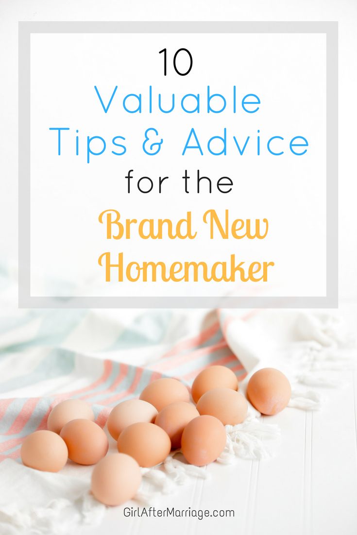 10 Tips and Advice for the Brand New Homemaker