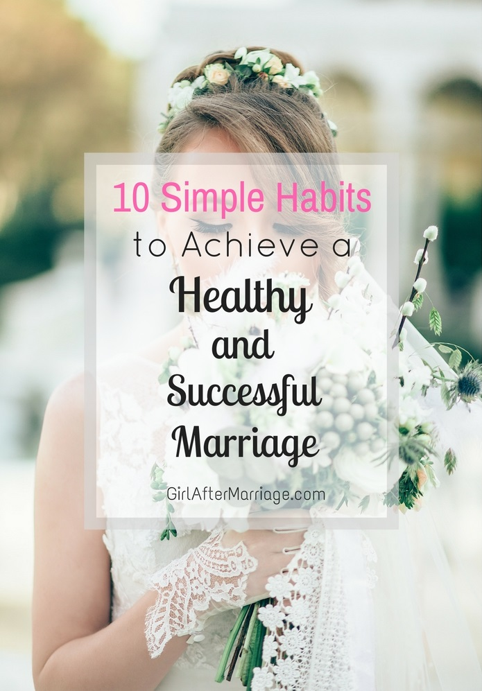 10 Simple Habits to Achieve a Healthy and Successful Marriage 2