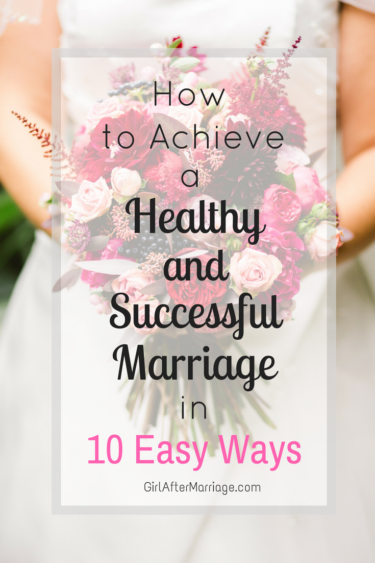10 Simple Habits to Achieve a Healthy and Successful Mariage