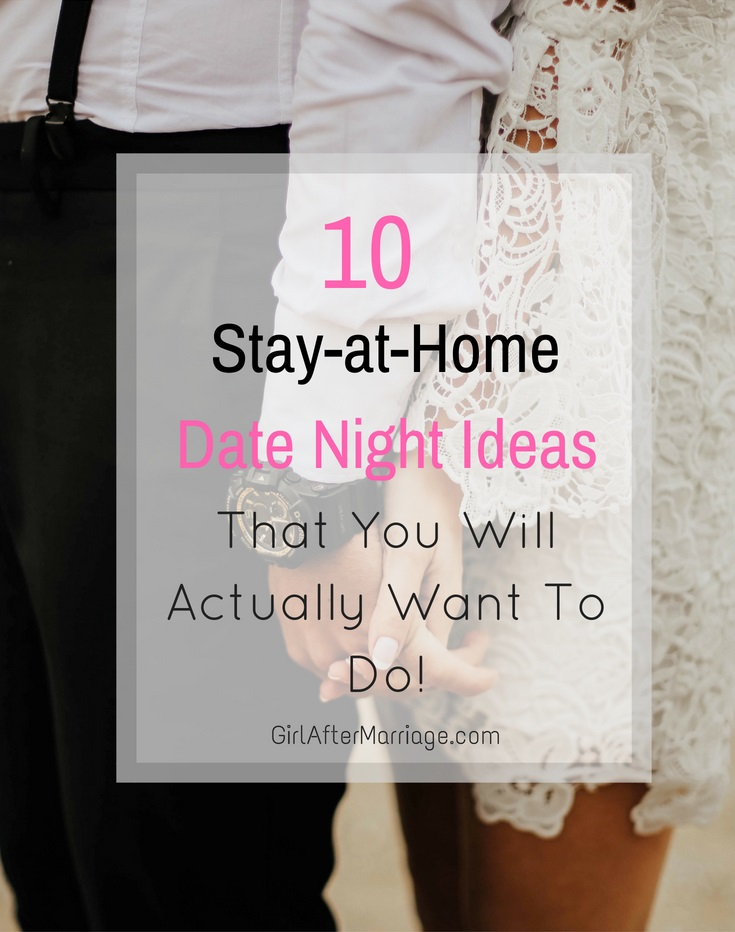 10 Stay-at-Home Date Night Ideas That You Will Actually Want to Do