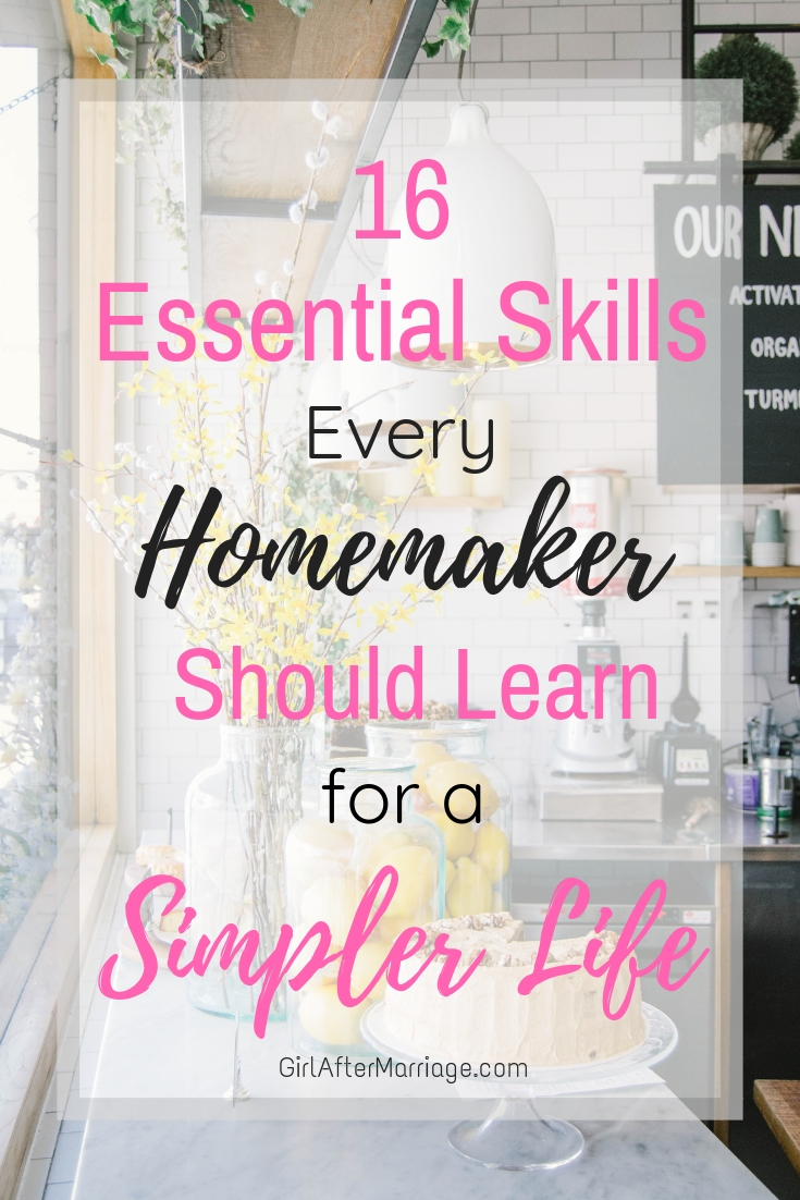 16 Essential Skills Every Homemaker Should Learn for a Simpler Life