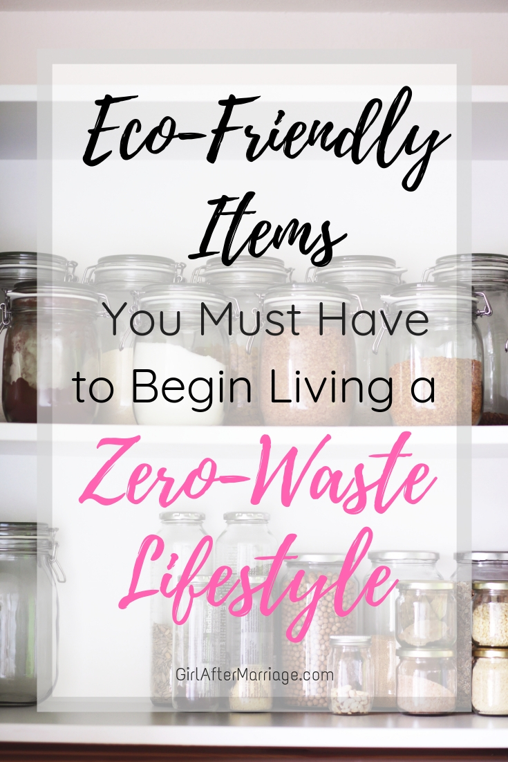 Eco-Friendly Items You Must Have To Begin Living a Zero-Waste Lifestyle