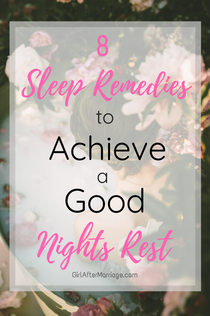 8 Sleep Remedies to Achieve a Good Night's Rest 2
