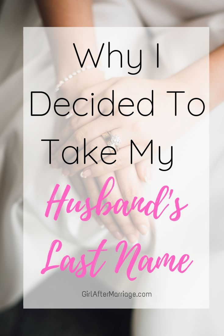 Why I Decided to Take My Husband's Last Name